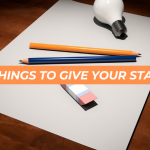 4 Things to Give Your Startup
