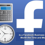 Is a Facebook Business Page Worth the Time and Money?