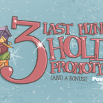 3 Last Minute Holiday Promotions (and a Bonus!)