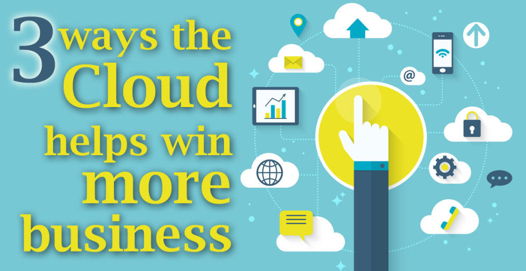 3 Ways the Could helps you win more business