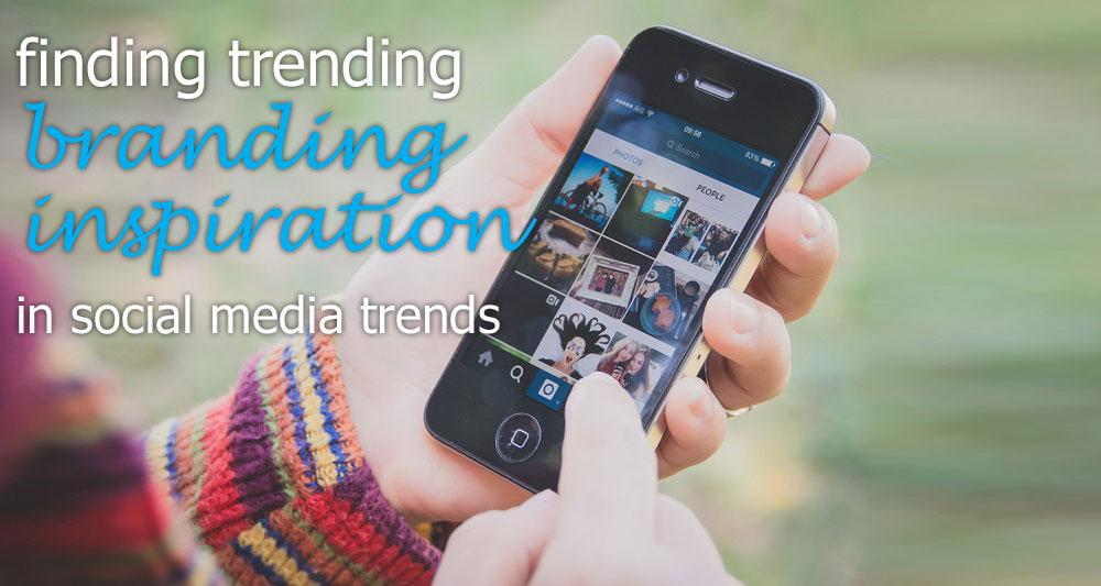 branding social media trends