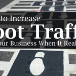 How To Increase Foot Traffic For Your Business When It Really Counts