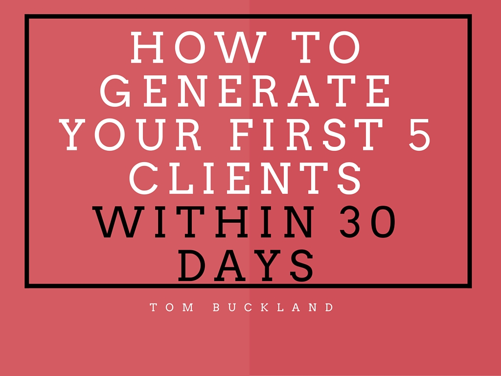 generate first clients in 30 days