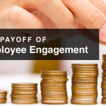 The Payoff of Employee Engagement for Small Businesses