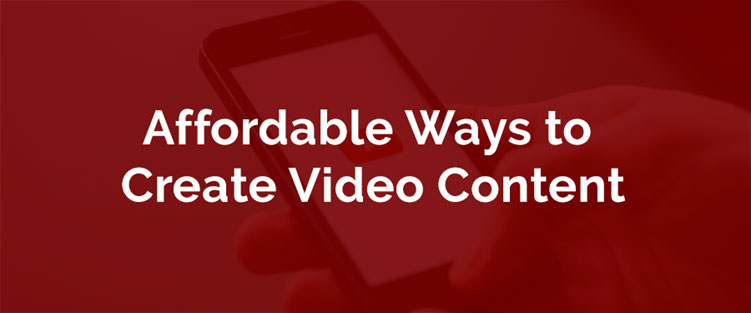 affordable video content