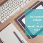What is Marketing Automation and Why Does Your Small Business Need it?